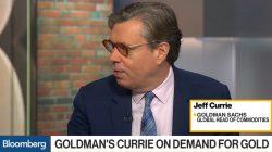 Gold, Goldman Sachs, Jeff Currie